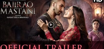 Trailer of Sanjay Leela Bhansali's 'Bajirao Mastani' out